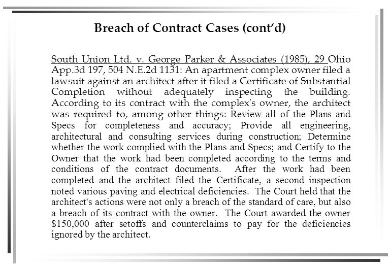 Breach of Contract Cases (cont'd) South Union Ltd.