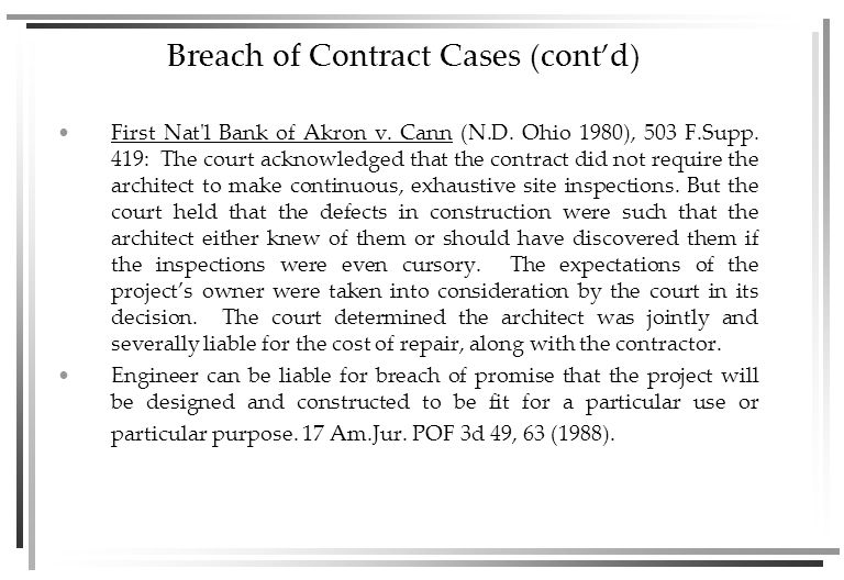 Breach of Contract Cases (cont'd) First Nat l Bank of Akron v.