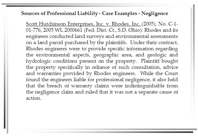 Sources of Professional Liability - Case Examples - Negligence Scott Hutchinson Enterprises, Inc.