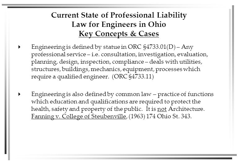 Session 2 9:30-10:30 LEGAL ISSUES FOR OHIO PROFESSIONAL ENGINEERS Appearing as a Witness In a Civil Case William M.