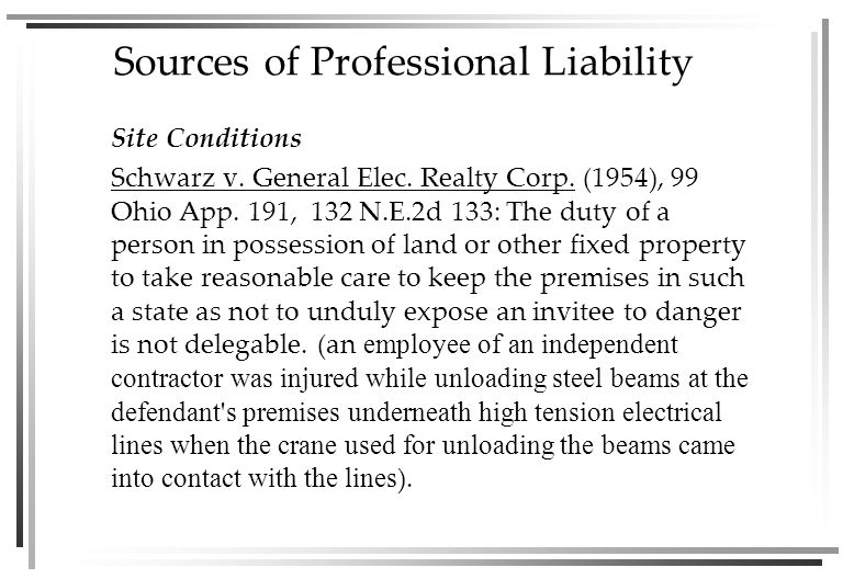 Sources of Professional Liability Site Conditions Schwarz v.