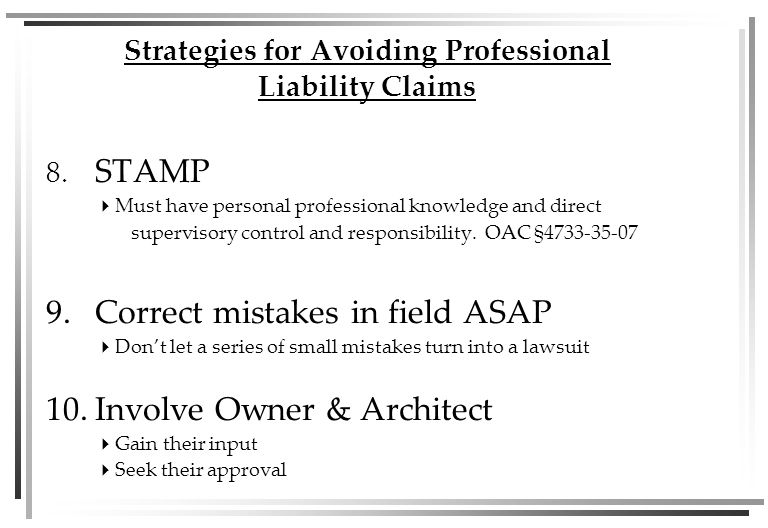 8. STAMP  Must have personal professional knowledge and direct supervisory control and responsibility. OAC §4733-35-07 9.Correct mistakes in field AS