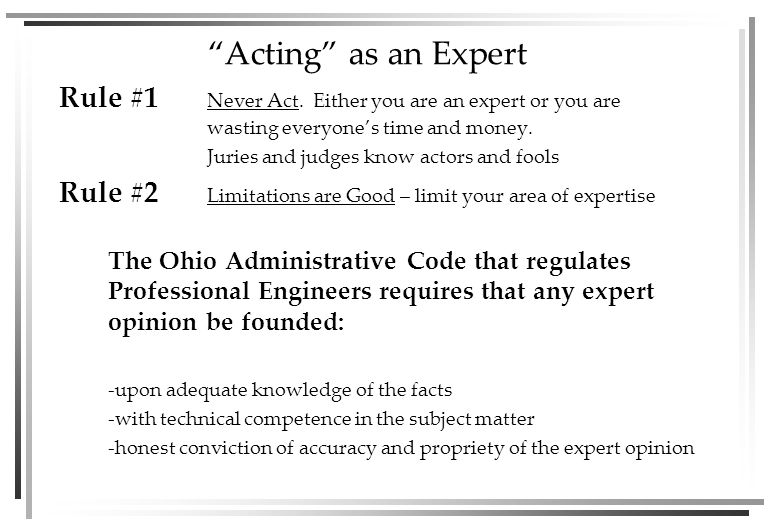 Acting as an Expert Rule #1 Never Act.