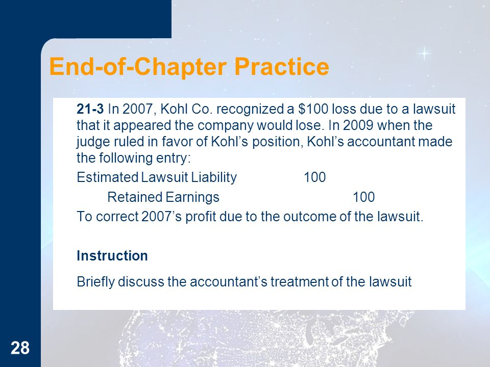 End-of-Chapter Practice 21-3 In 2007, Kohl Co.