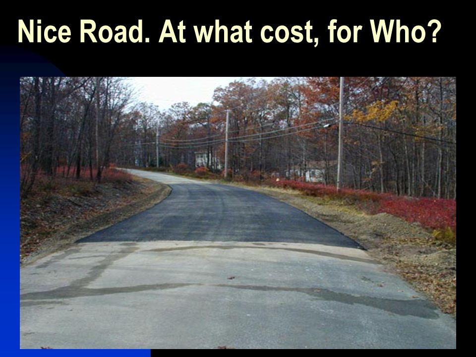 Nice Road. At what cost, for Who?