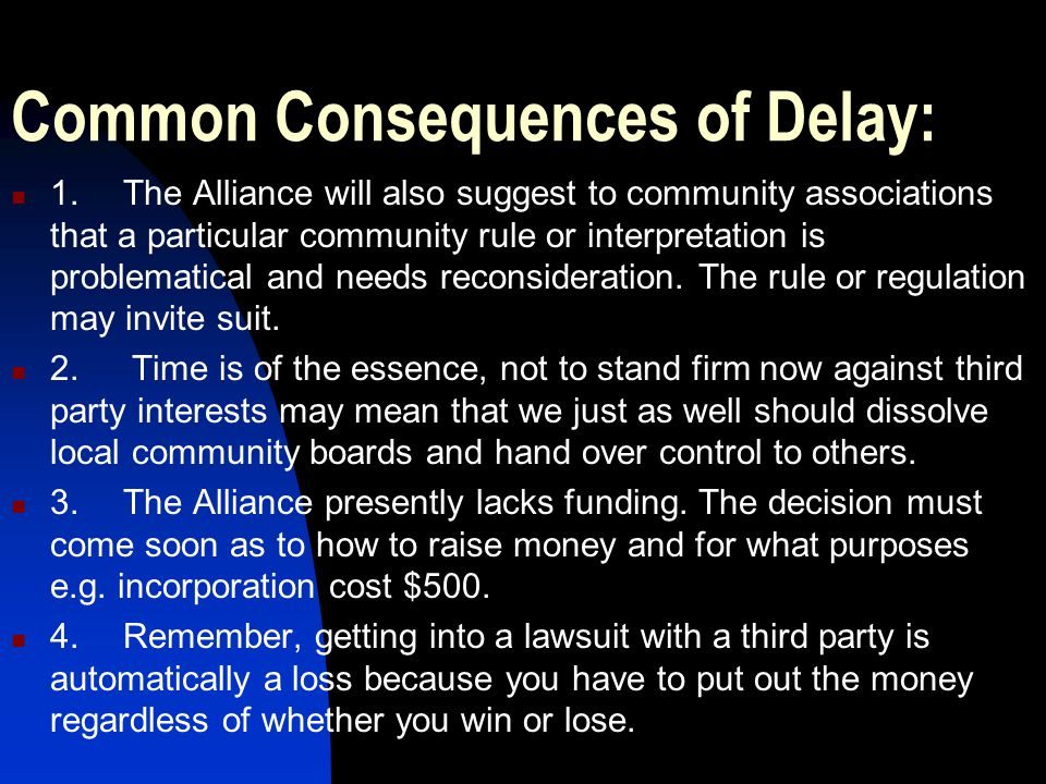 Common Consequences of Delay: 1.