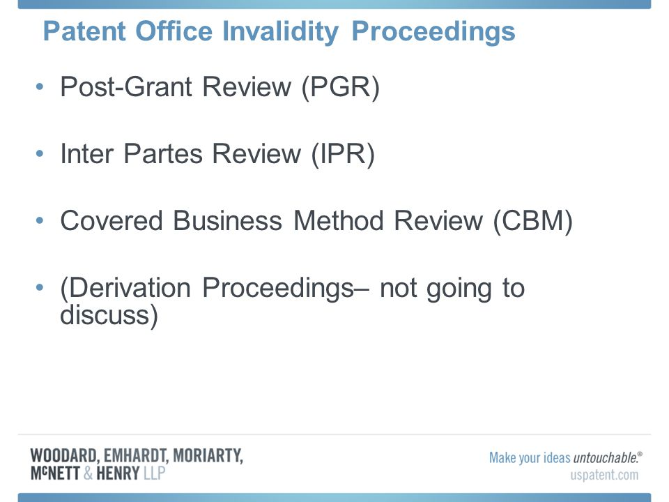 Patent Office Invalidity Proceedings PGRIPR ≤ 9 Months From Issue >9 Months OR After PGR