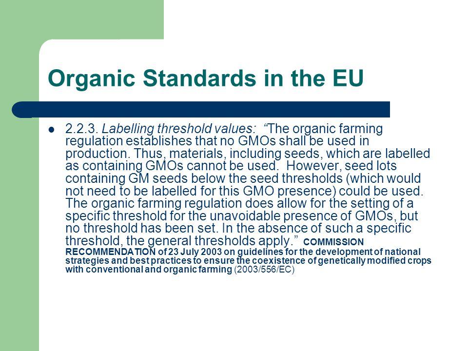 Organic Standards in the EU 2.2.3.