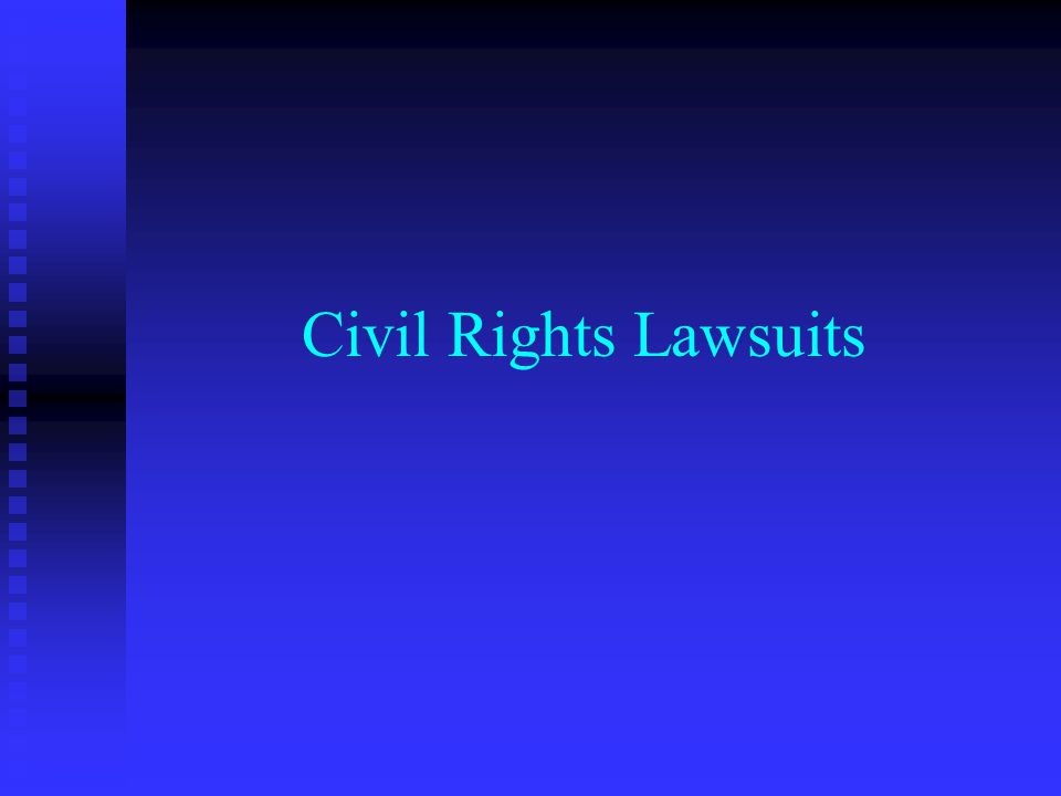 Civil Rights Lawsuits