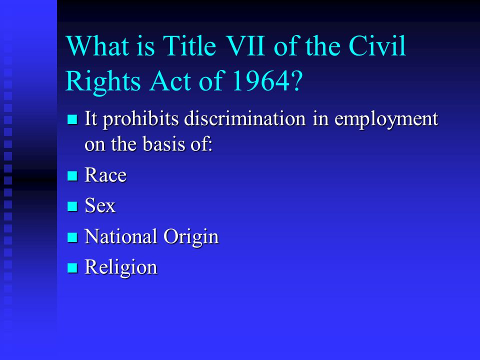What is Title VII of the Civil Rights Act of 1964.