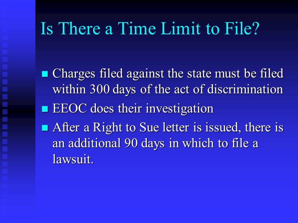 Is There a Time Limit to File.