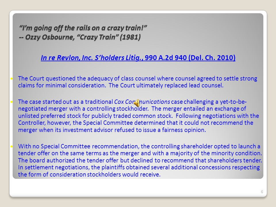 I'm going off the rails on a crazy train! -- Ozzy Osbourne, Crazy Train (1981) In re Revlon, Inc.