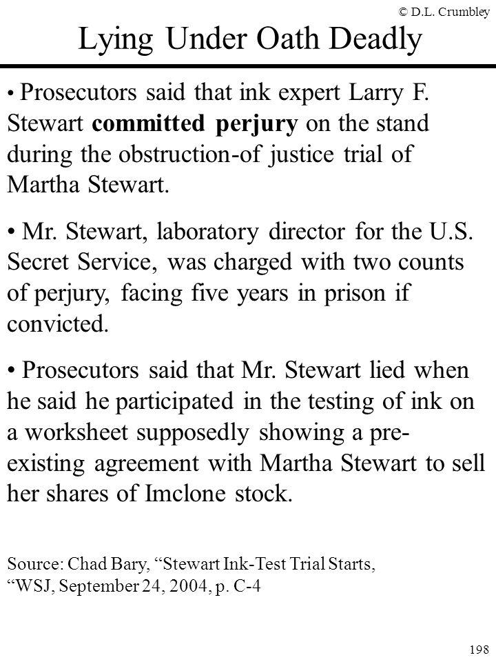 © D.L.Crumbley 198 Lying Under Oath Deadly Prosecutors said that ink expert Larry F.