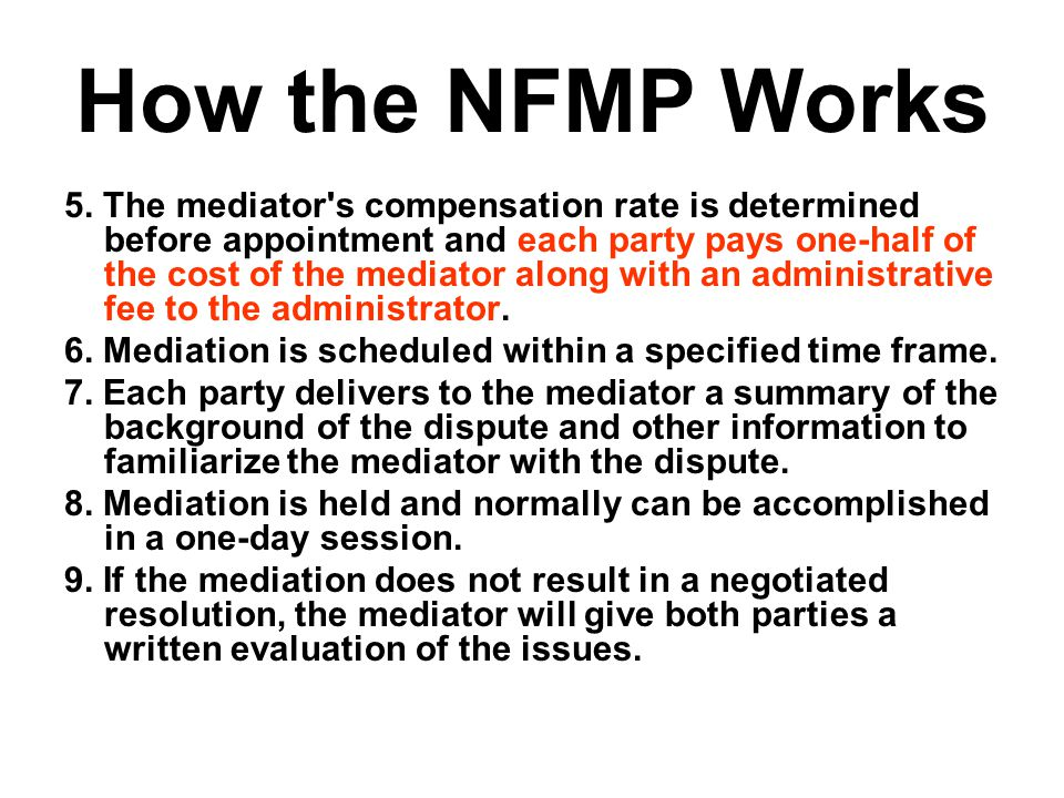 How the NFMP Works 5.