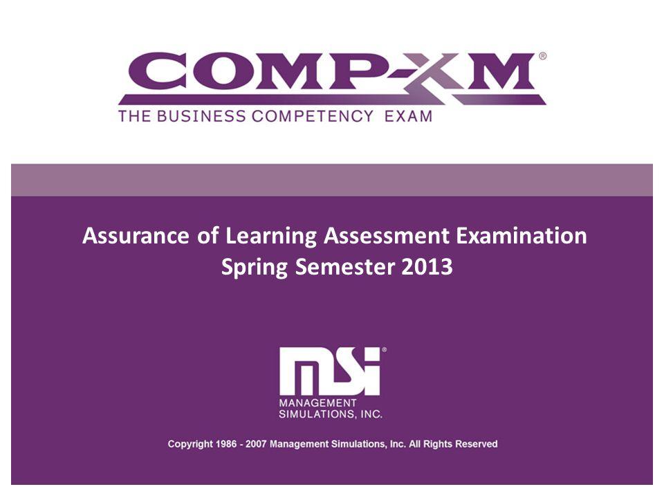 Assurance of Learning Assessment Examination Spring Semester 2013