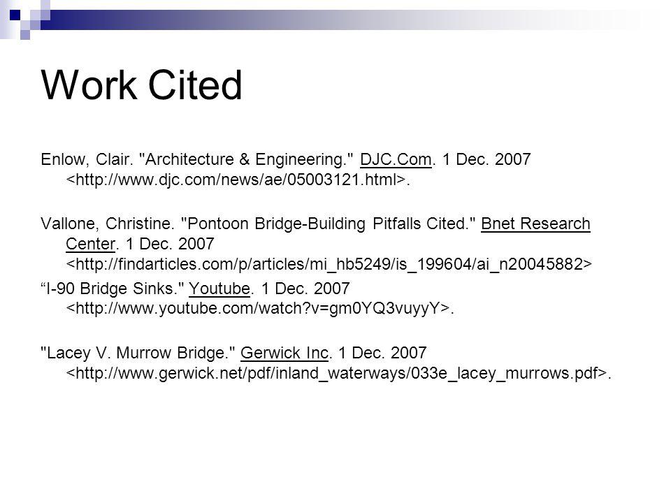 Work Cited Enlow, Clair. Architecture & Engineering. DJC.Com.