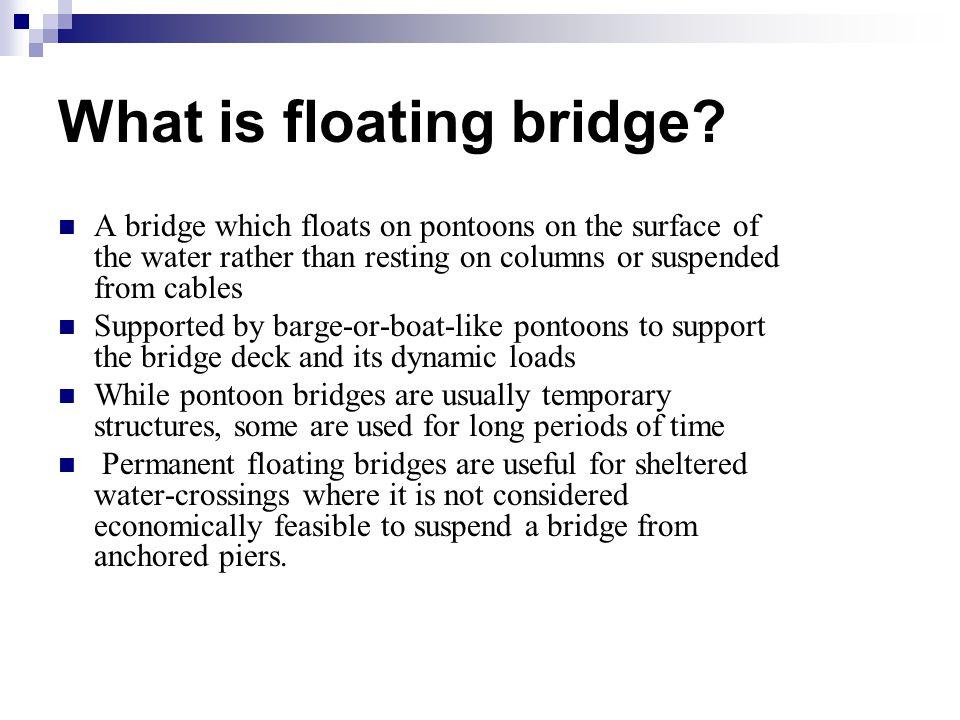 What is floating bridge.