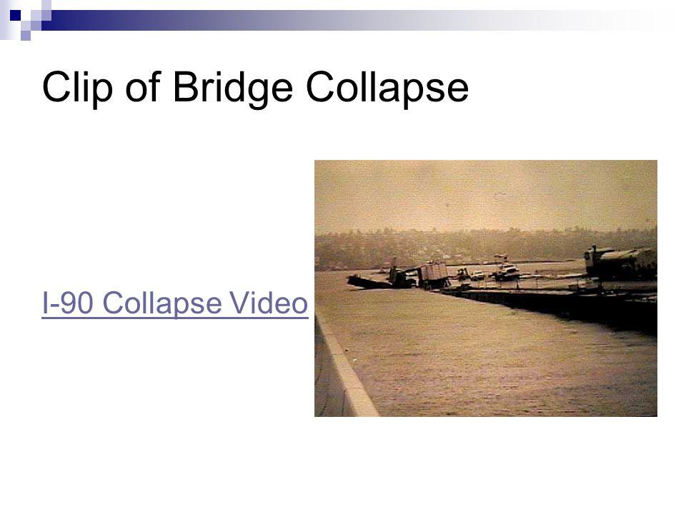 Clip of Bridge Collapse I-90 Collapse Video