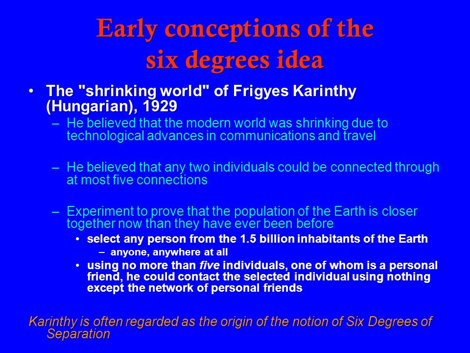 Early conceptions of the six degrees idea The