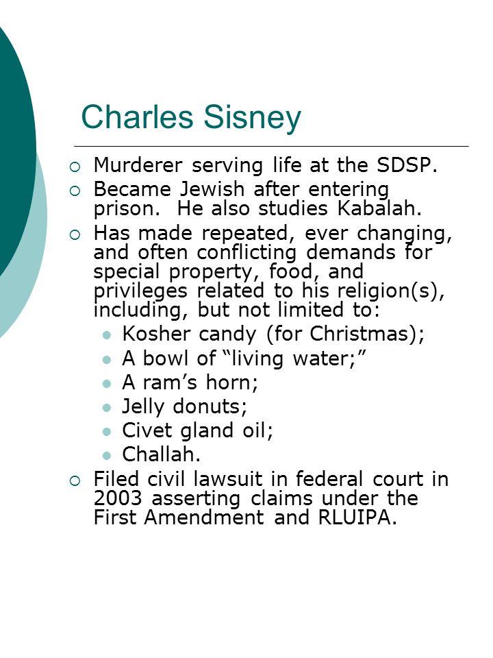 Charles Sisney  Murderer serving life at the SDSP.