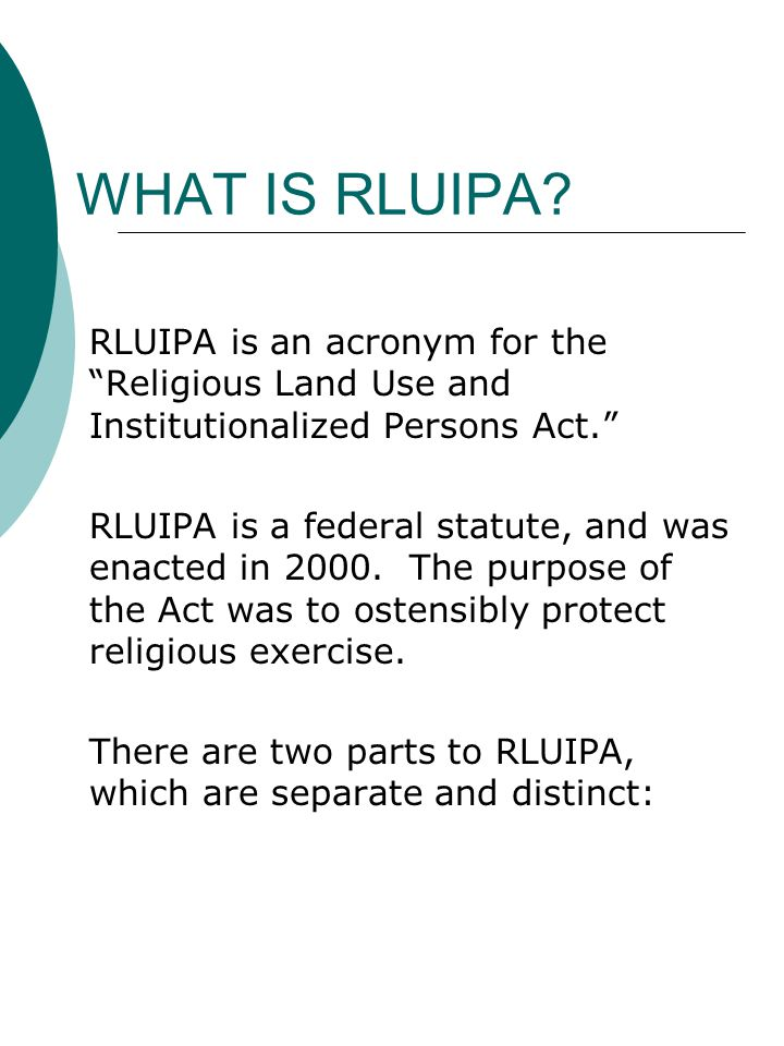 WHAT IS RLUIPA.