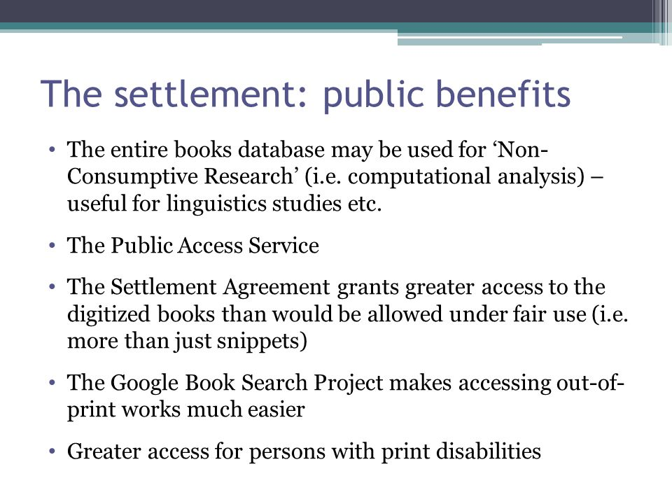 The settlement: public benefits The entire books database may be used for 'Non- Consumptive Research' (i.e.