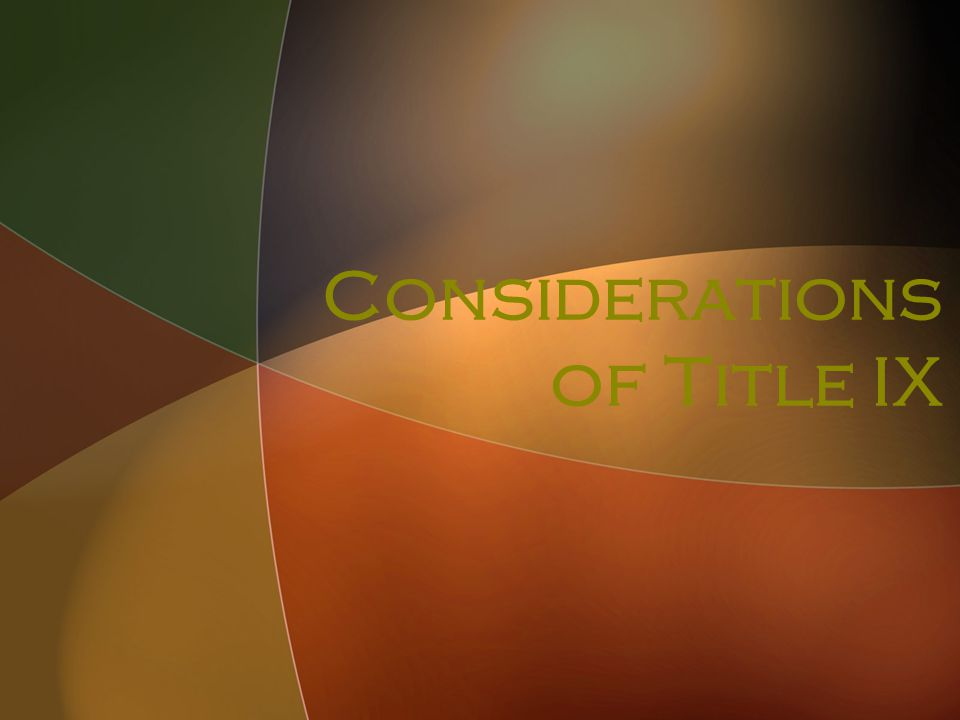 Considerations of Title IX