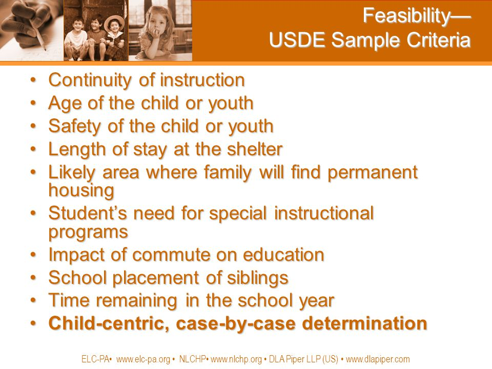 Feasibility— USDE Sample Criteria Continuity of instructionContinuity of instruction Age of the child or youthAge of the child or youth Safety of the