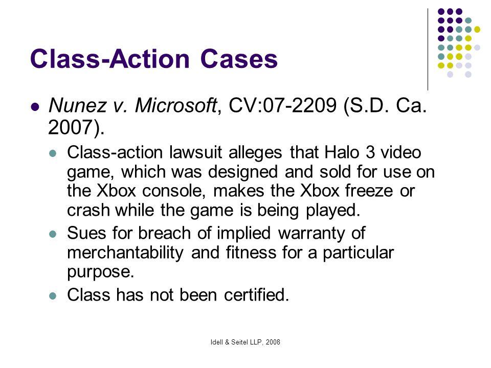 Idell & Seitel LLP, 2008 Class-Action Cases Nunez v.