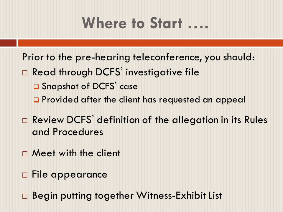 Preparing a Case The DCFS Investigative File  Read carefully  Take notes.