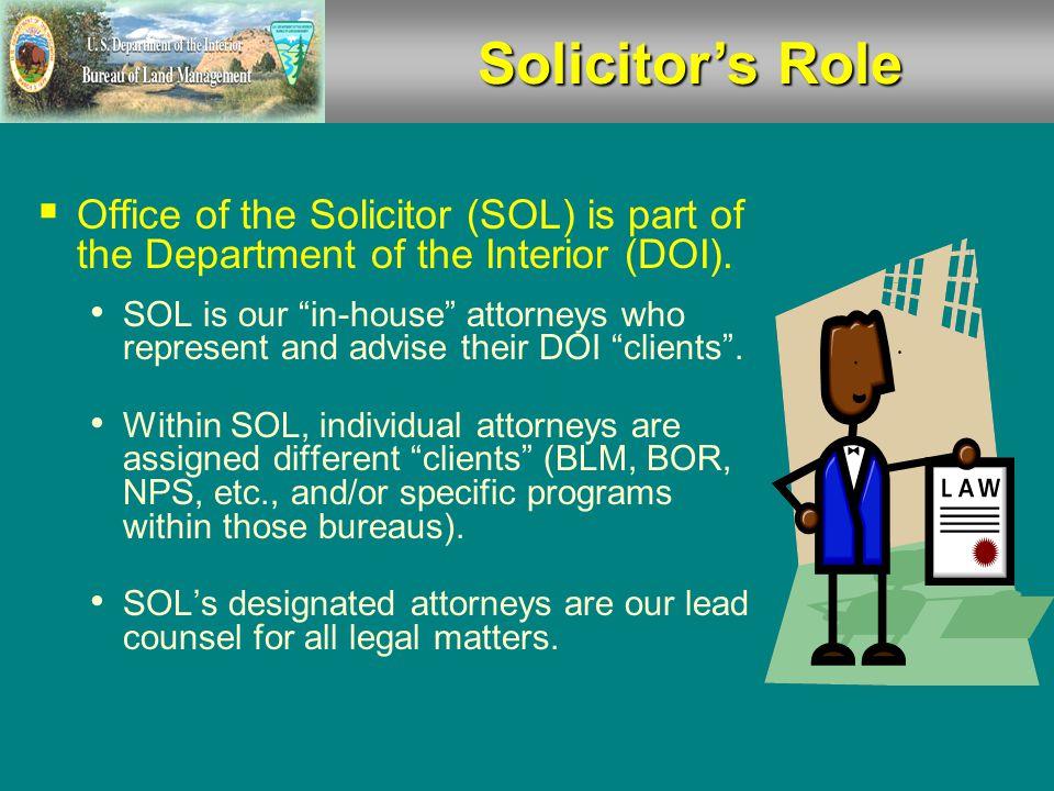Litigation Protocol  When a case is pending, it is not under BLM's jurisdiction.