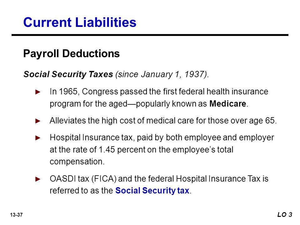 13-37 Social Security Taxes (since January 1, 1937).