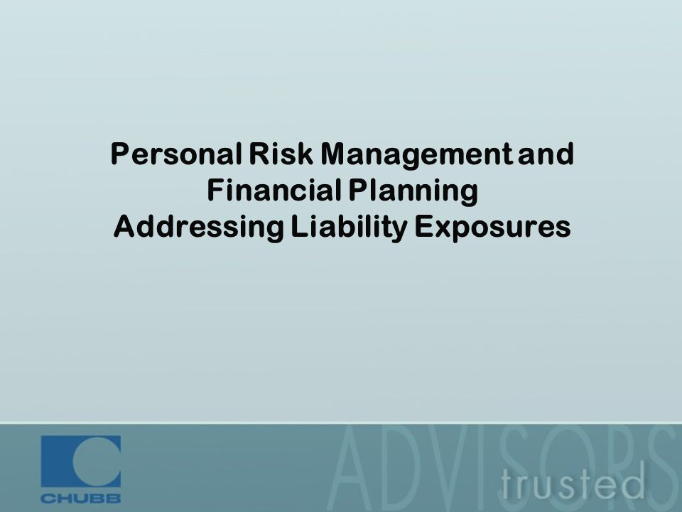 Personal Risk Management and Financial Planning Addressing Liability Exposures