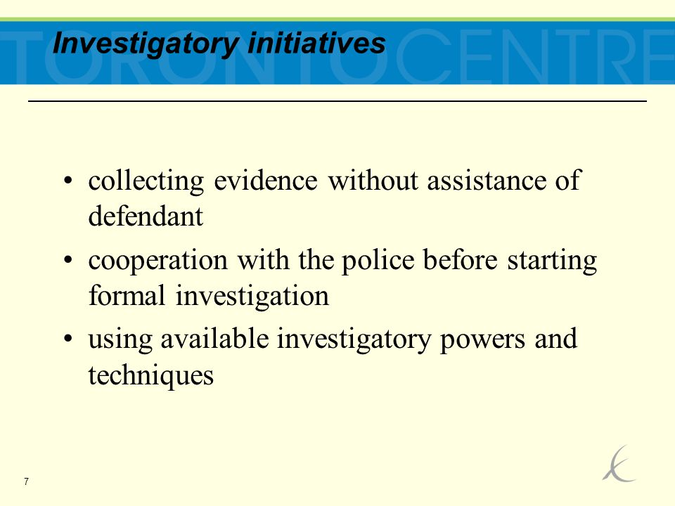 7 Investigatory initiatives collecting evidence without assistance of defendant cooperation with the police before starting formal investigation using