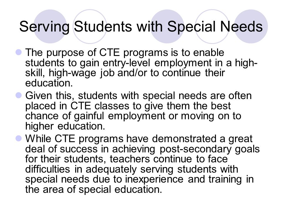 CTE Special Population Needs Assessment CTE teachers and subject matter experts were asked what their educational needs were in working with special populations.