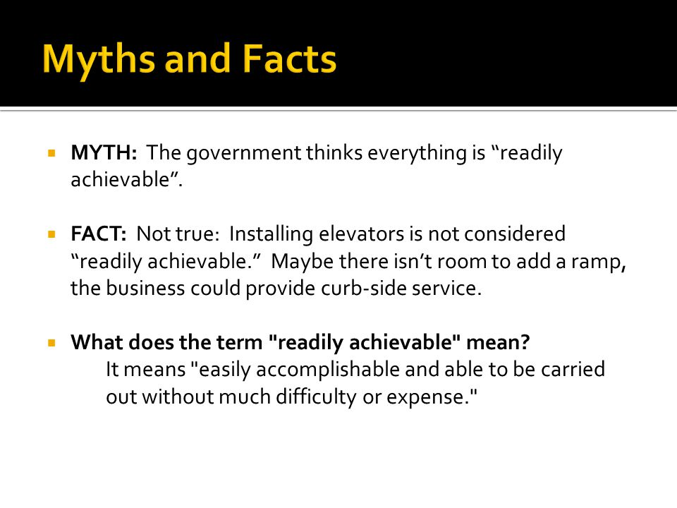  MYTH: The government thinks everything is readily achievable .