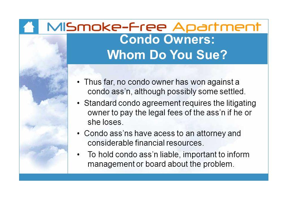 Condo Owners: Whom Do You Sue.