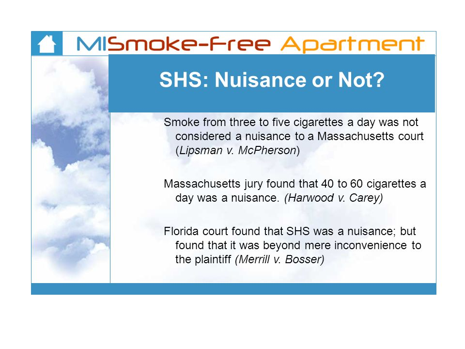 SHS: Nuisance or Not.