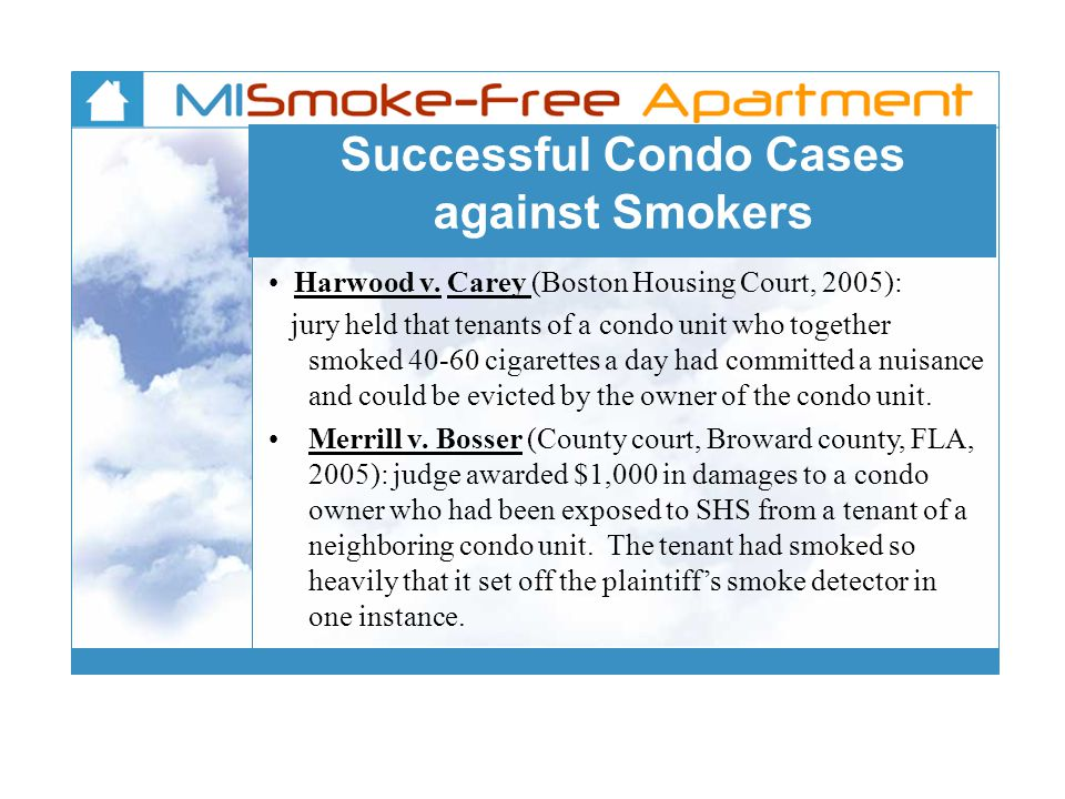 Successful Condo Cases against Smokers Harwood v.