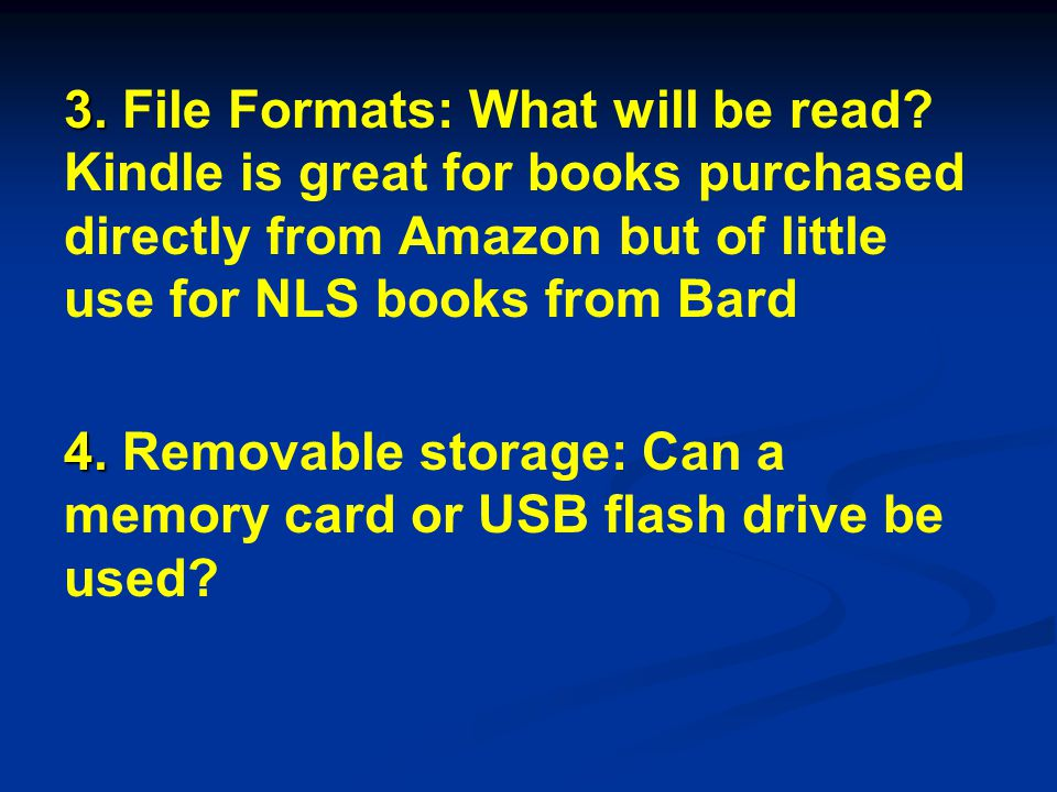 3. 3. File Formats: What will be read.