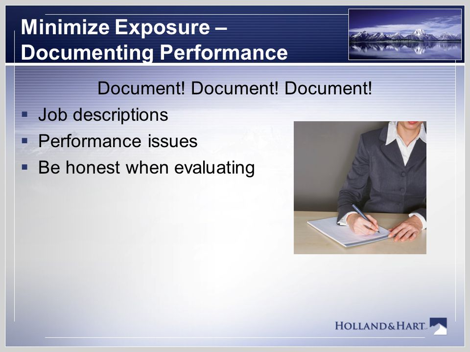 Minimize Exposure – Documenting Performance Document.