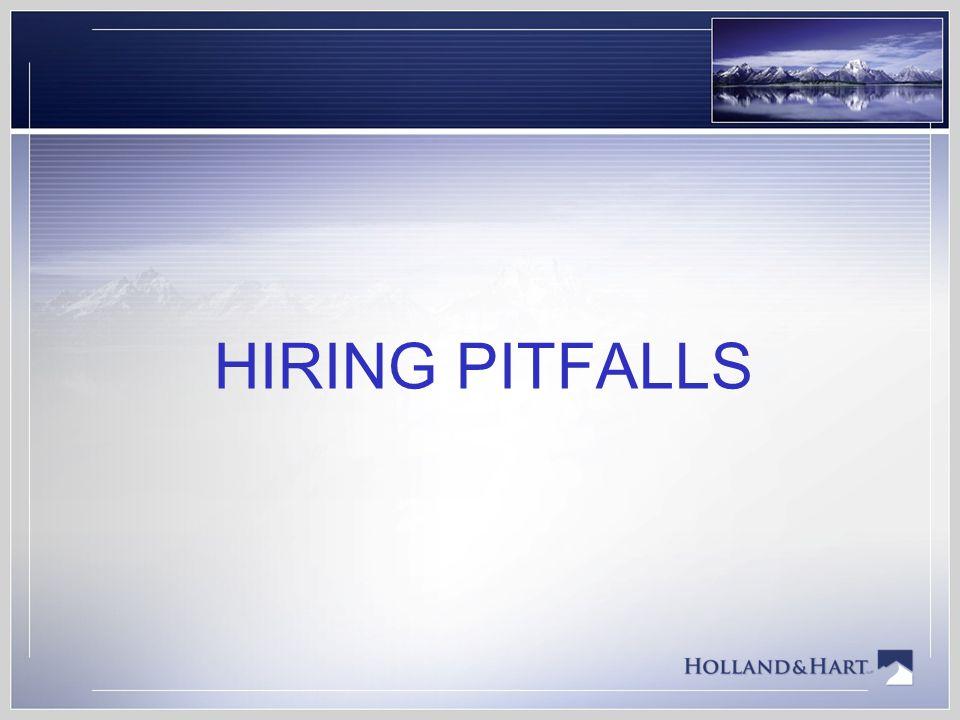 HIRING PITFALLS