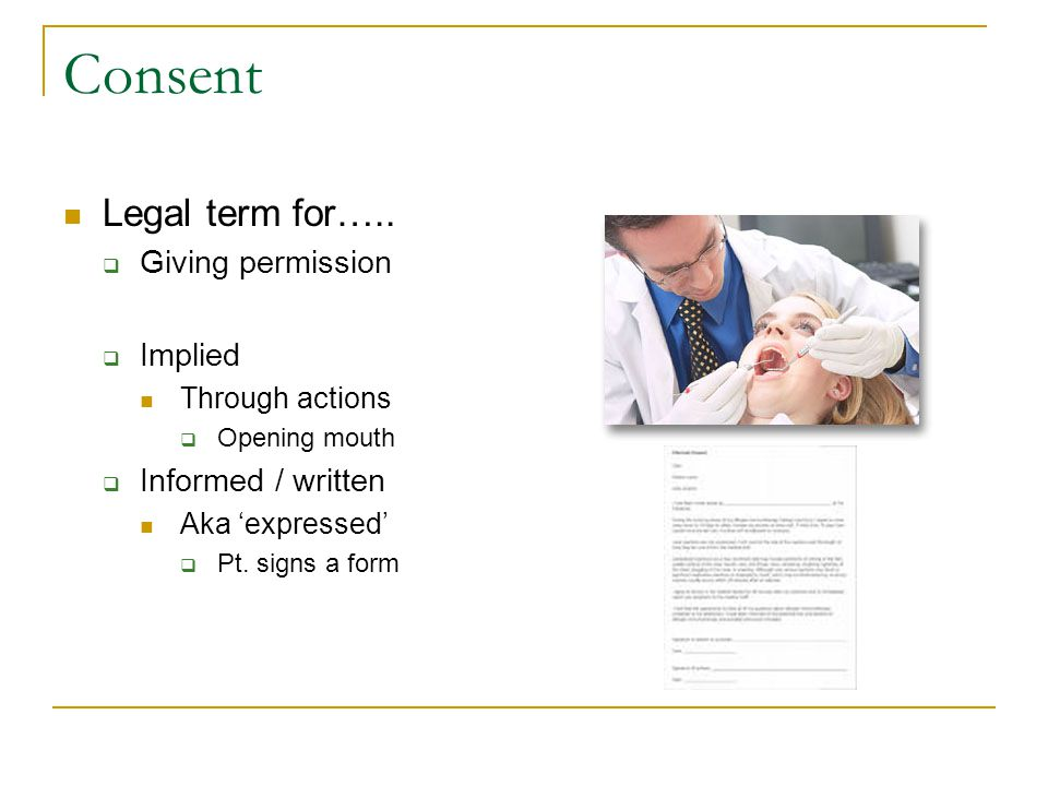 Consent Legal term for…..