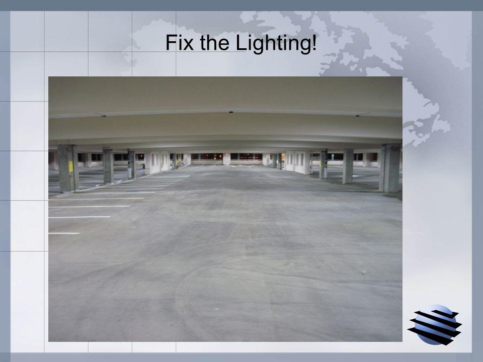 Fix the Lighting!