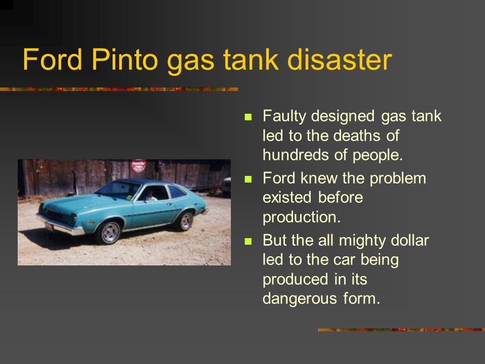 Ford's Problems Ethical issue with conflict between Engineering and Business Issues.