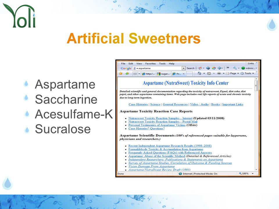 Aspartame Saccharine Acesulfame-K Sucralose
