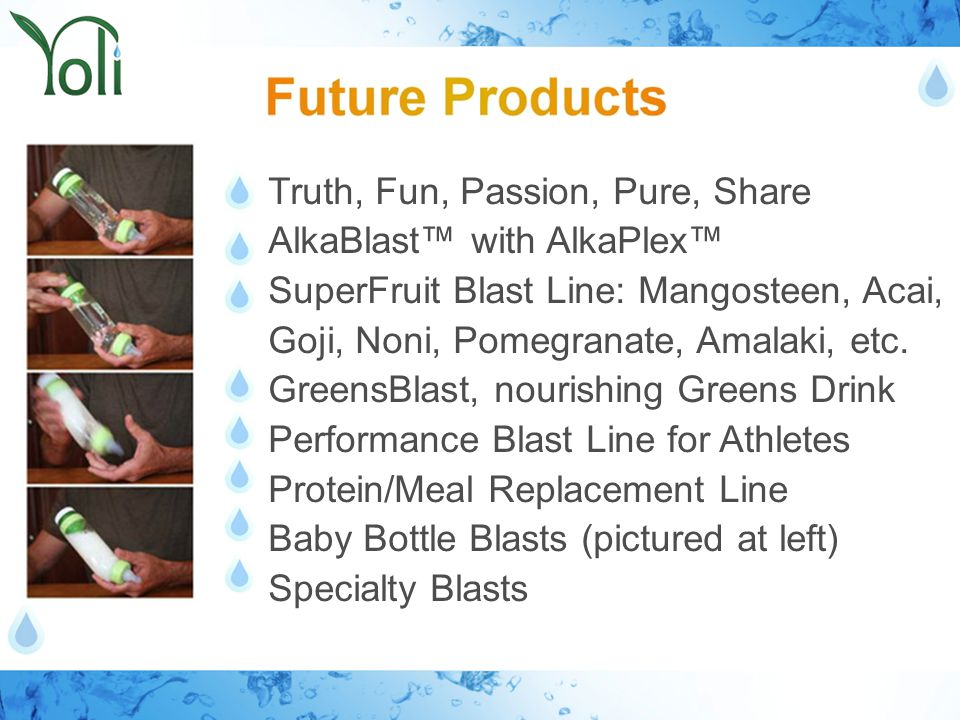 Truth, Fun, Passion, Pure, Share AlkaBlast™ with AlkaPlex™ SuperFruit Blast Line: Mangosteen, Acai, Goji, Noni, Pomegranate, Amalaki, etc.
