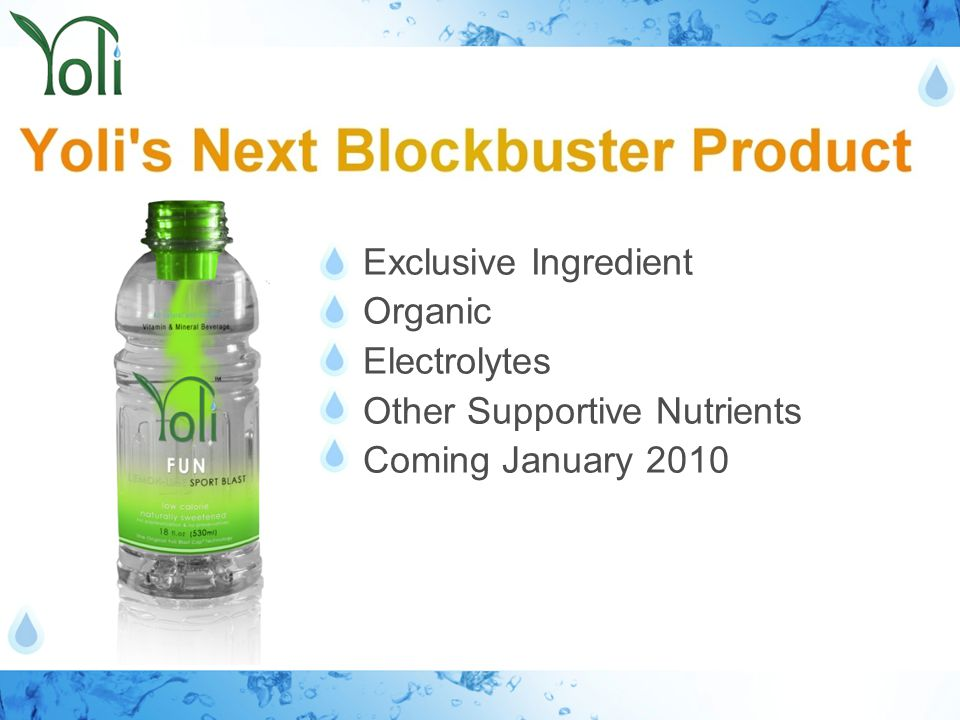 Exclusive Ingredient Organic Electrolytes Other Supportive Nutrients Coming January 2010