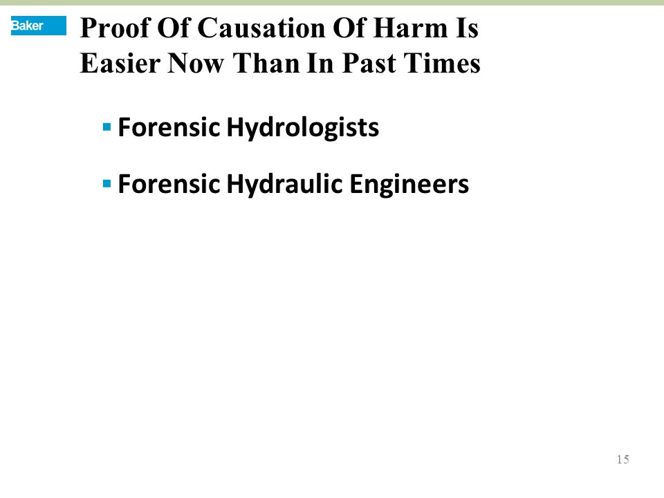 15 Proof Of Causation Of Harm Is Easier Now Than In Past Times  Forensic Hydrologists  Forensic Hydraulic Engineers