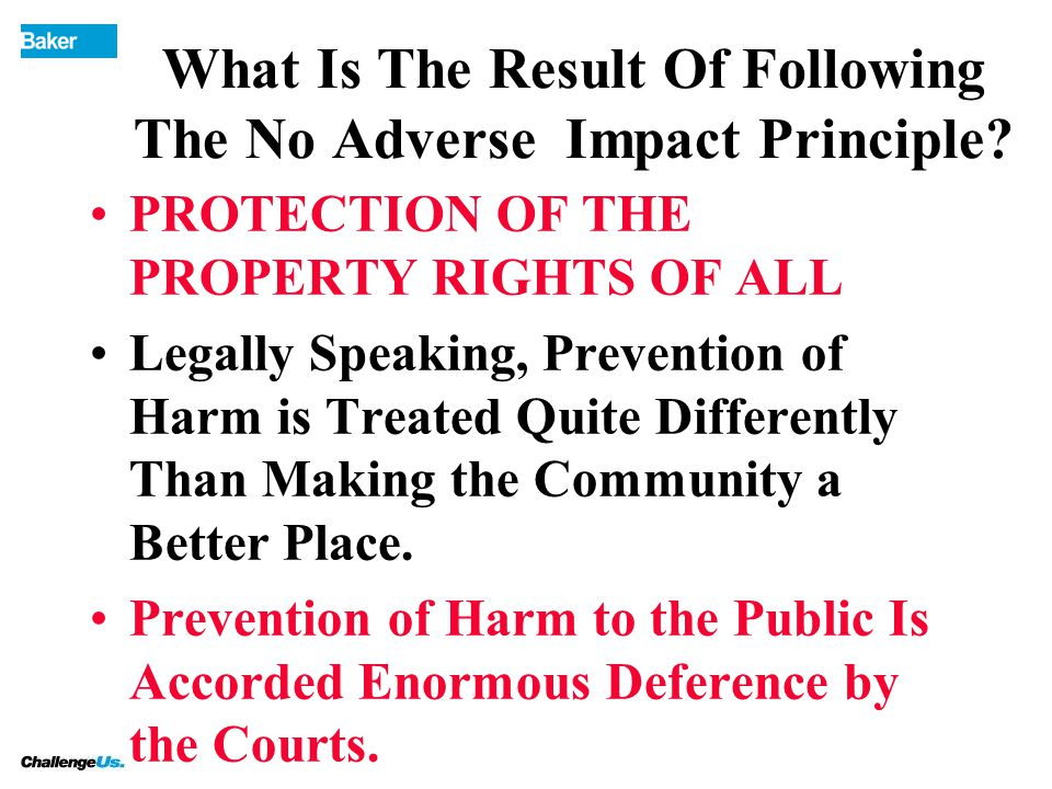 What Is The Result Of Following The No Adverse Impact Principle.